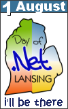 Lansing Day of .Net, 1 August 2009 - I'll be there!