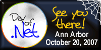 Day of .Net October 20, 2007 - See You there!